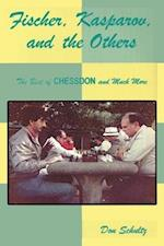 Fischer, Kasparov, and the Others