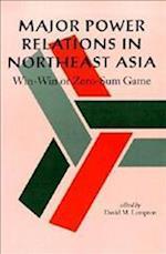 Major Power Relations in Northeast Asia