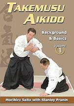 Takemusu Aikido, Volume 1