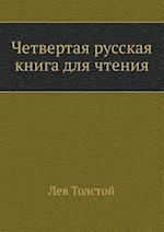 Fourth Russian Book for Reading af Leo Nikolayevich Tolstoy, L. N. Tolstoj