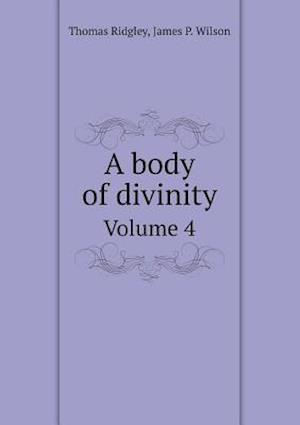 Bog, paperback A Body of Divinity Volume 4 af James P. Wilson, Thomas Ridgley