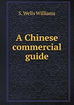 A Chinese Commercial Guide af S. Wells Williams