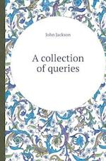 A Collection of Queries