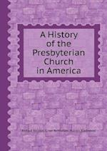 A History of the Presbyterian Church in America