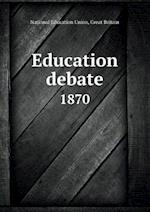 Education Debate 1870