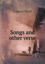 Songs and Other Verse af Eugene Field