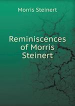 Reminiscences of Morris Steinert af Morris Steinert, Jane Marlin
