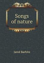 Songs of Nature af Jared Barhite