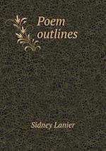 Poem Outlines af Sidney Lanier