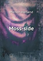 Moss-Side af Marion Harland
