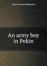 An Army Boy in Pekin