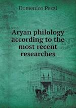 Aryan philology according to the most recent researches