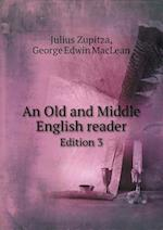 An Old and Middle English Reader Edition 3 af Julius Zupitza