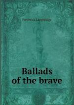 Ballads of the brave