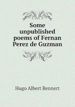 Some unpublished poems of Fernan Perez de Guzman