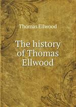 The History of Thomas Ellwood af Thomas Ellwood
