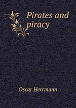 Pirates and Piracy af Oscar Herrmann