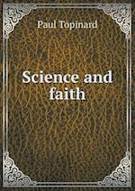 Science and Faith af Paul Topinard