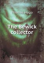 The Bewick Collector af Thomas Hugo