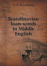 Scandinavian Loan-Words in Middle English af Erik Bjorkman