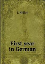 First year in German af I. Keller