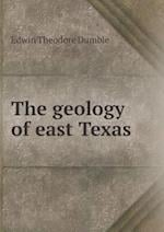 The Geology of East Texas