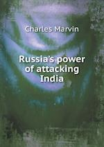 Russia's Power of Attacking India af Charles Marvin