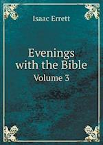 Evenings with the Bible Volume 3 af Isaac Errett