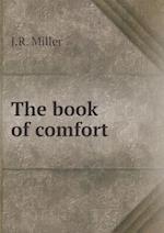 The book of comfort af J.R. Miller