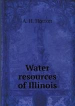 Water resources of Illinois af A. H. Horton