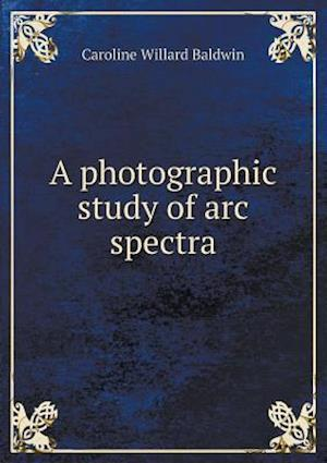 A photographic study of arc spectra