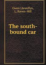 The South-Bound Car af L. Raven-Hill, Owen Llewellyn
