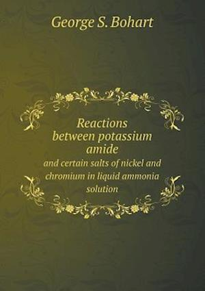 Reactions between potassium amide and certain salts of nickel and chromium in liquid ammonia solution