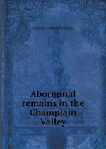 Aboriginal remains in the Champlain Valley