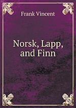 Norsk, Lapp, and Finn af Frank Vincent