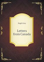 Letters from Canada af Hugh Gray