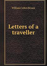 Letters of a Traveller af William Cullen Bryant