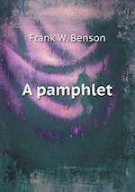 A Pamphlet af Frank W. Benson