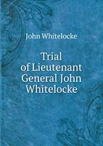 Trial of Lieutenant General John Whitelocke af John Whitelocke