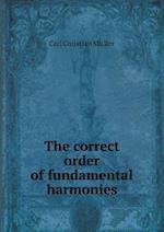 The Correct Order of Fundamental Harmonies af Simon Sechter