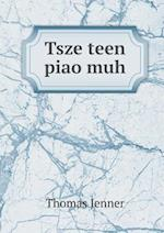 Tsze Teen Piao Muh af Thomas Jenner