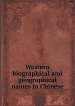 Western biographical and geographical names in Chinese af Educational Association of China