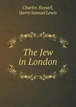 The Jew in London af Charles Russell