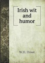 Irish Wit and Humor af W. H. Howe