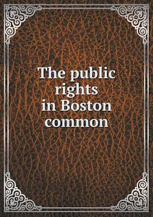 The public rights in Boston common
