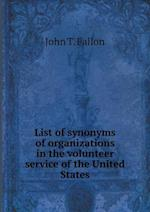 List of Synonyms of Organizations in the Volunteer Service of the United States af John T. Fallon