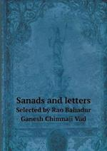Sanads and Letters Selected by Rao Bahadur Ganesh Chimnaji Vad af Purshotam Vishram Mawjee