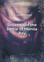 Souvenir of the Battle of Manila Bay af J. J. Vanderveer, C. a. Silk