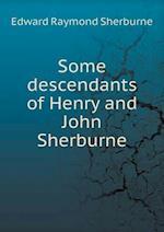 Some Descendants of Henry and John Sherburne af Edward Raymond Sherburne