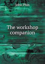 The Workshop Companion af John Phin